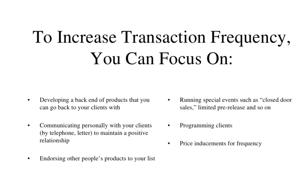 increase transaction frequency